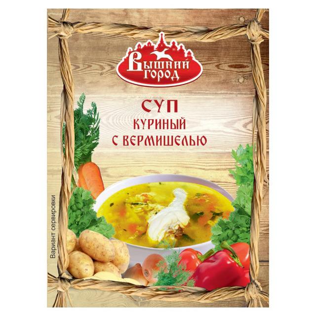 """Суп """"Вышний город"""" куриный с вермишелью"""